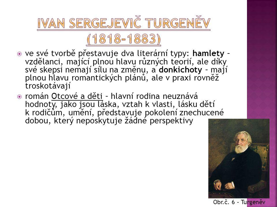 Ivan Sergejevič Turgeněv (1818-1883)