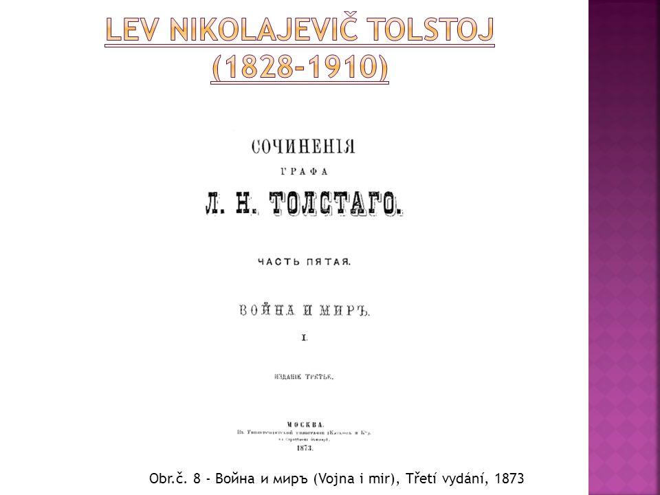Lev Nikolajevič Tolstoj (1828-1910)