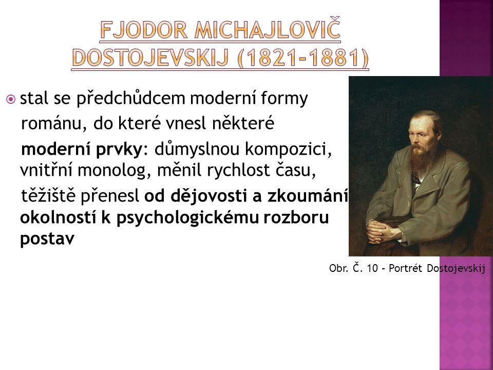 Fjodor Michajlovič Dostojevskij (1821-1881)