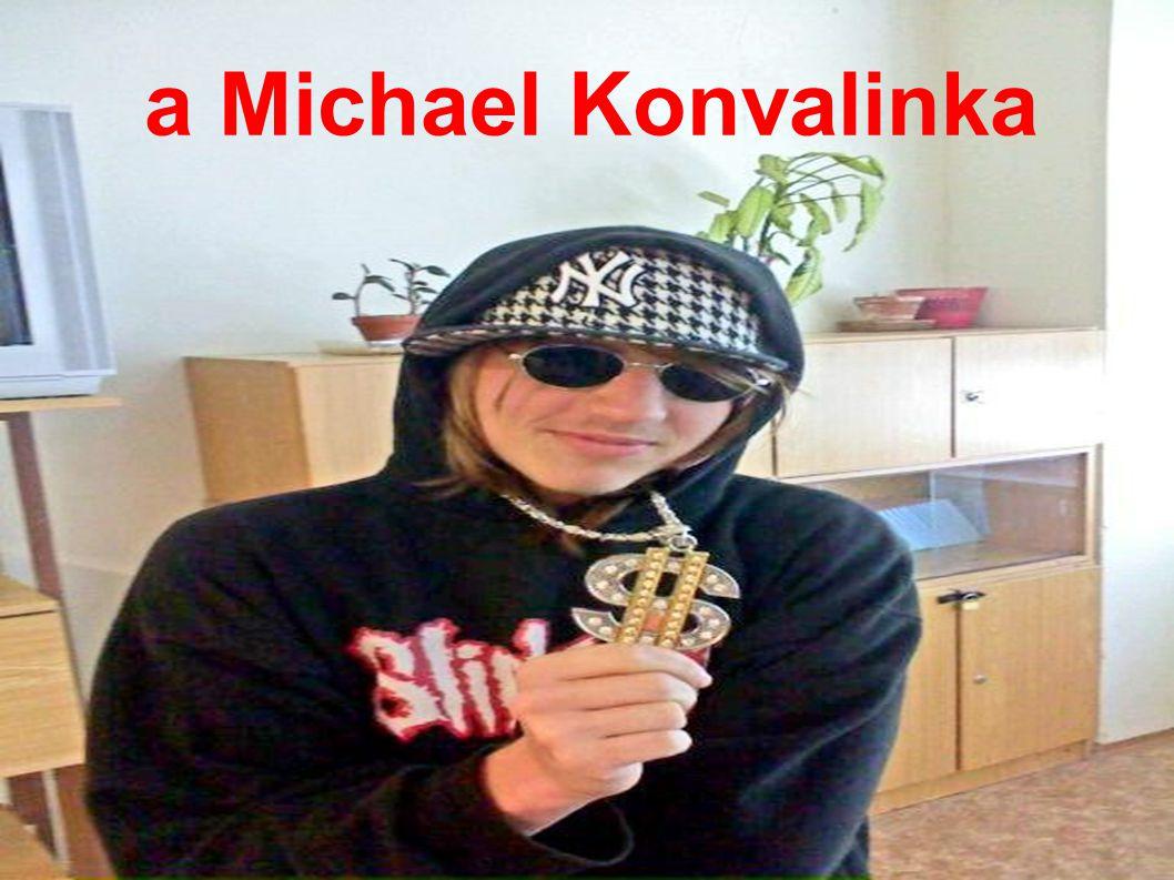 a Michael Konvalinka