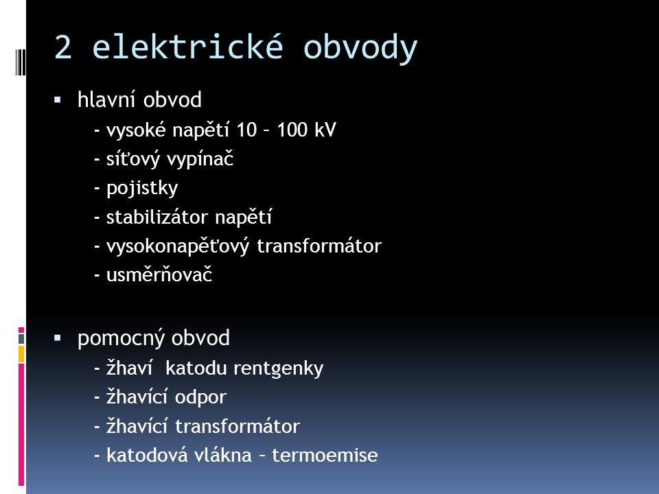 2 elektrické obvody hlavní obvod pomocný obvod