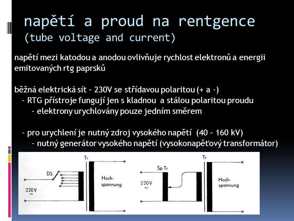 napětí a proud na rentgence (tube voltage and current)