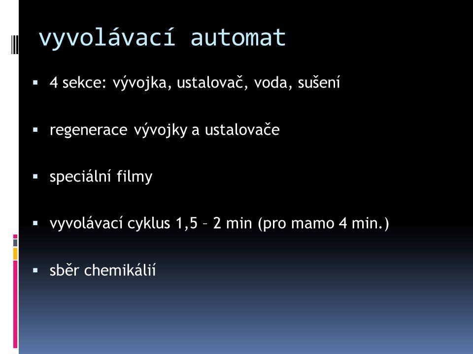 vyvolávací automat 4 sekce: vývojka, ustalovač, voda, sušení