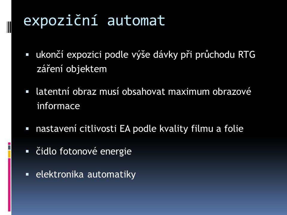 expoziční automat ukončí expozici podle výše dávky při průchodu RTG