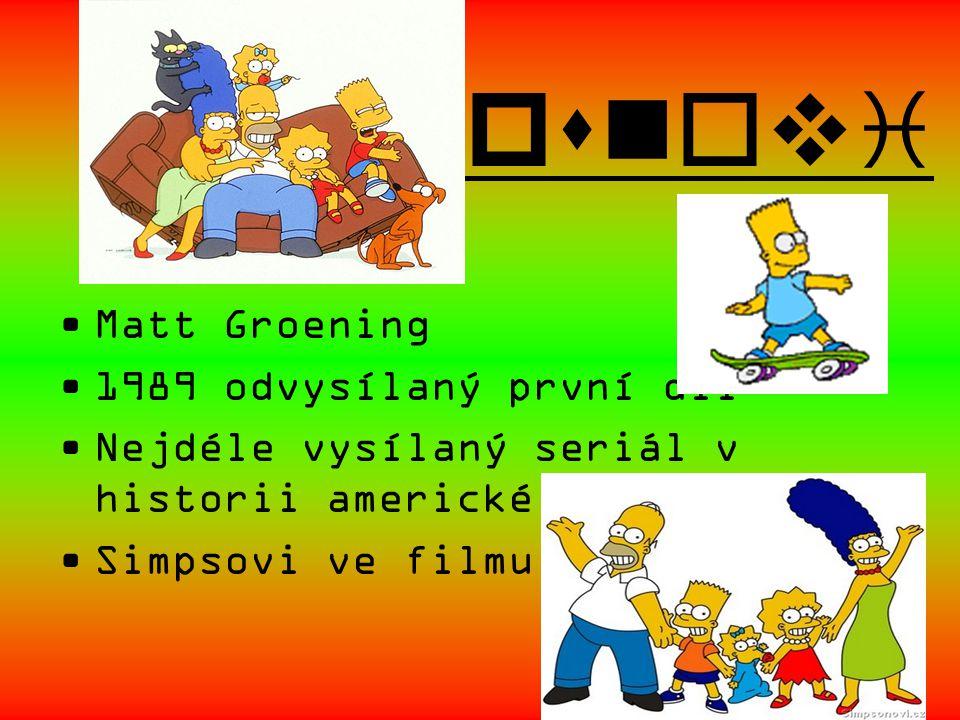 Simpsnovi Matt Groening 1989 odvysílaný první díl