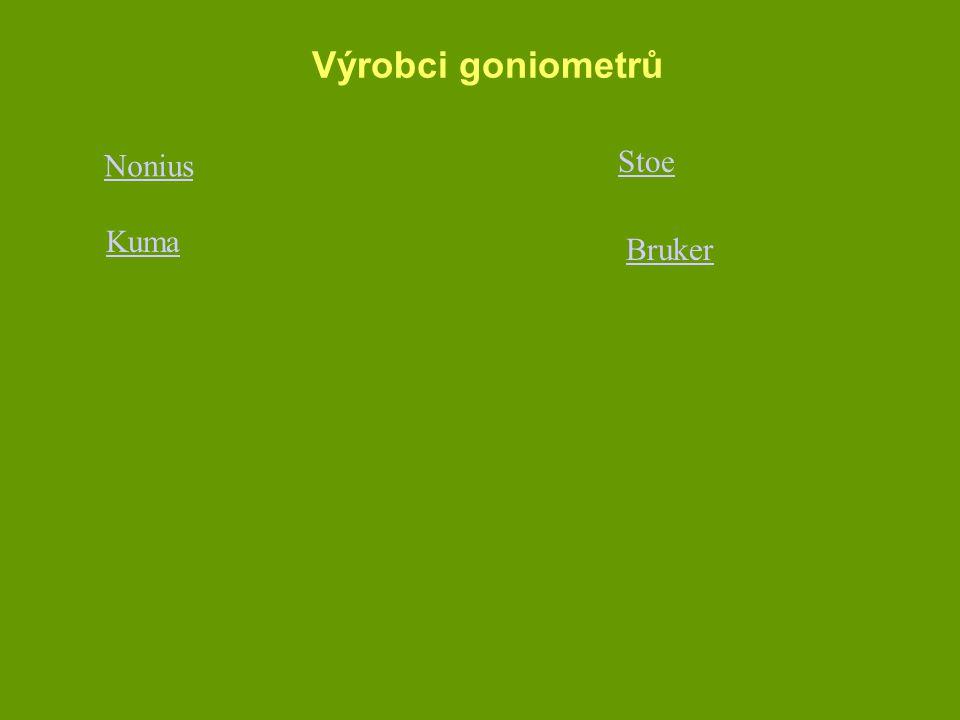Výrobci goniometrů Nonius Stoe Kuma Bruker