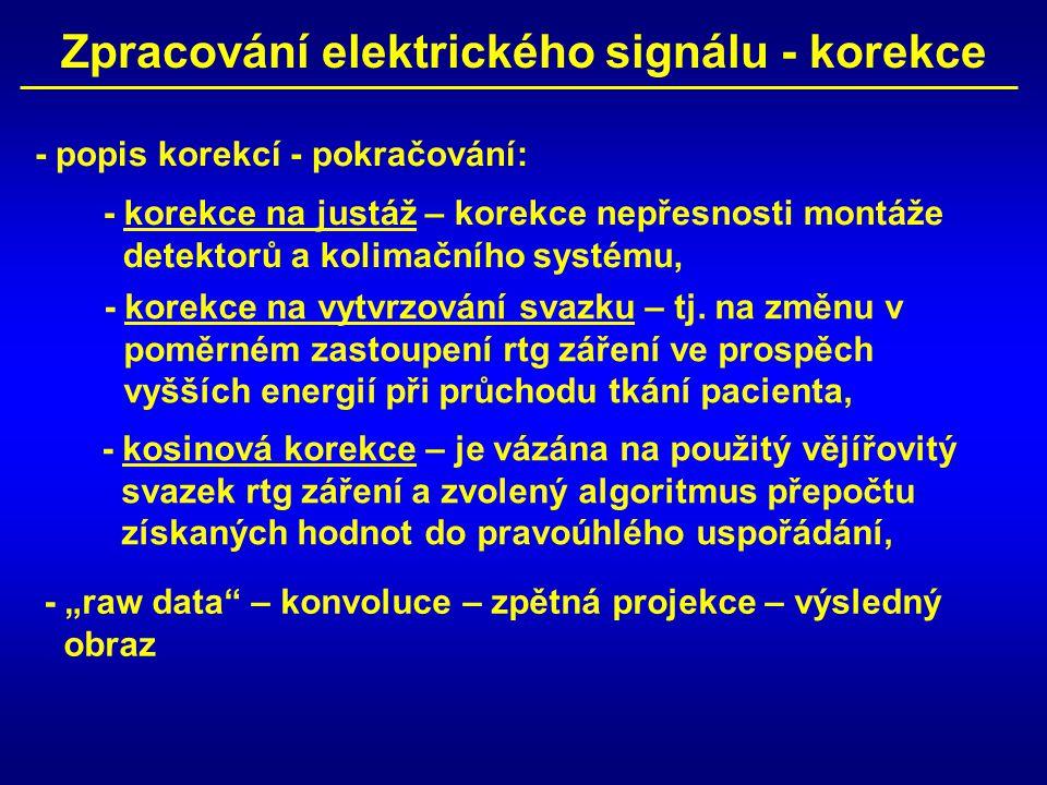 Zpracování elektrického signálu - korekce