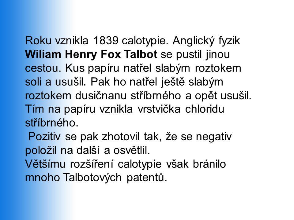 Roku vznikla 1839 calotypie