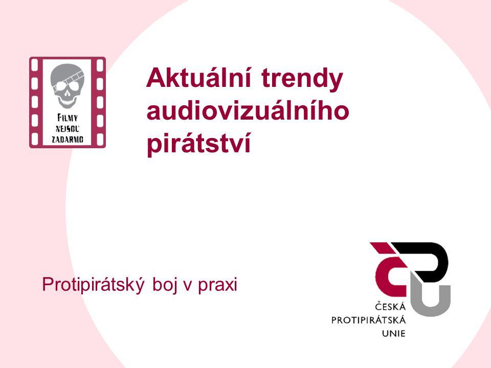Aktuální trendy audiovizuálního pirátství