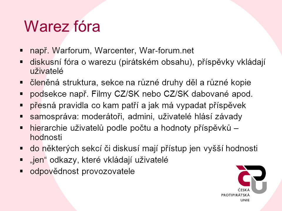 Warez fóra např. Warforum, Warcenter, War-forum.net