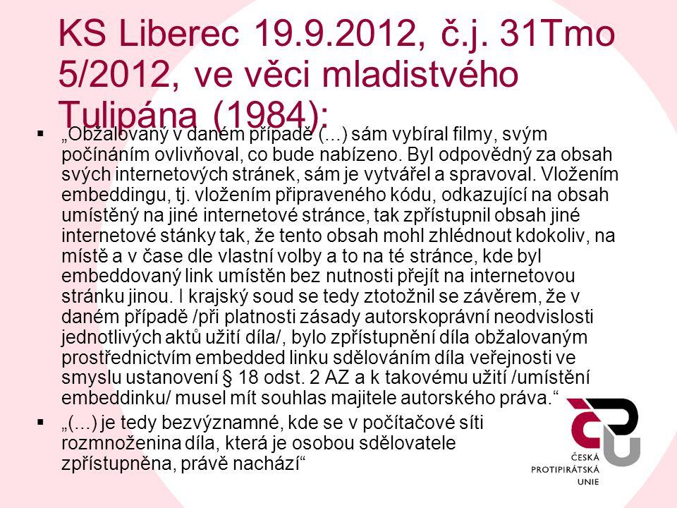 KS Liberec 19.9.2012, č.j. 31Tmo 5/2012, ve věci mladistvého Tulipána (1984):