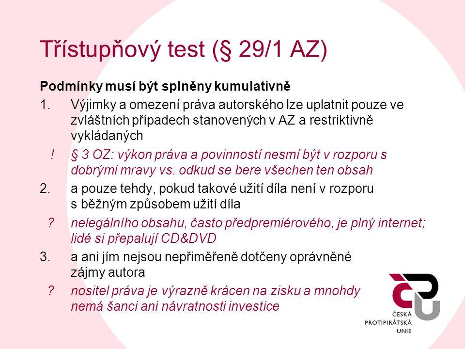 Třístupňový test (§ 29/1 AZ)