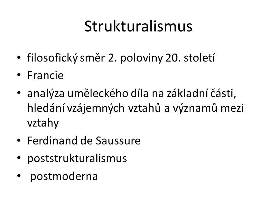 Strukturalismus filosofický směr 2. poloviny 20. století Francie