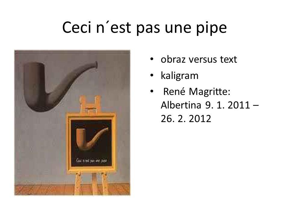 Ceci n´est pas une pipe obraz versus text kaligram