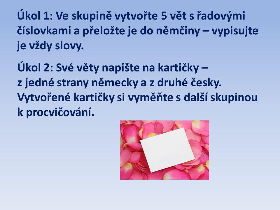 Úkol 2: Své věty napište na kartičky –