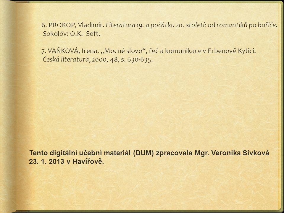 6. PROKOP, Vladimír. Literatura 19. a počátku 20