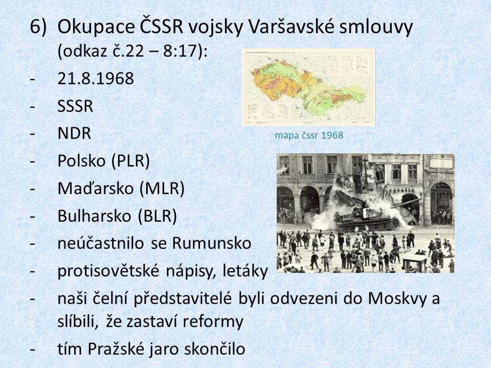 Okupace ČSSR vojsky Varšavské smlouvy (odkaz č.22 – 8:17):