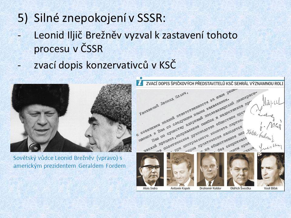 Silné znepokojení v SSSR: