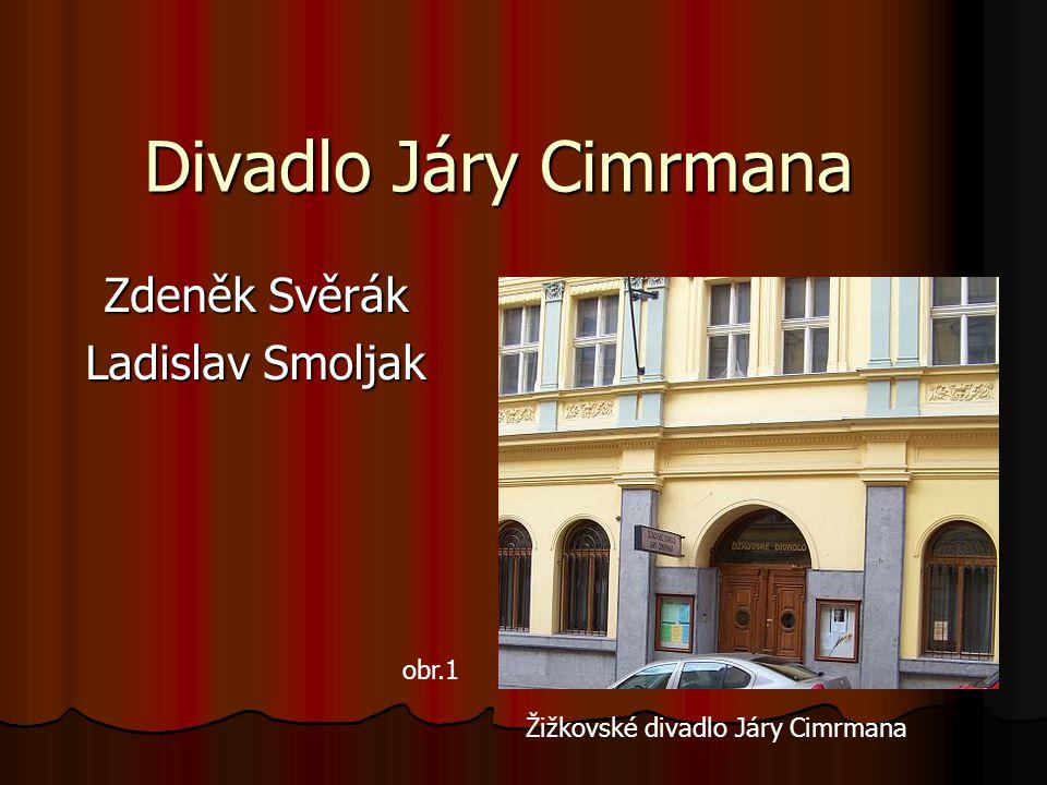 Zdeněk Svěrák Ladislav Smoljak