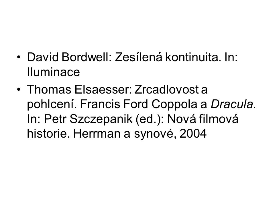 David Bordwell: Zesílená kontinuita. In: Iluminace