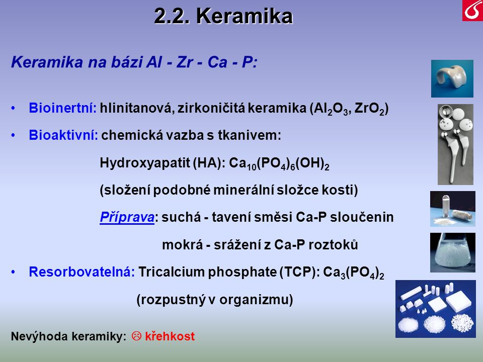 2.2. Keramika Keramika na bázi Al - Zr - Ca - P: