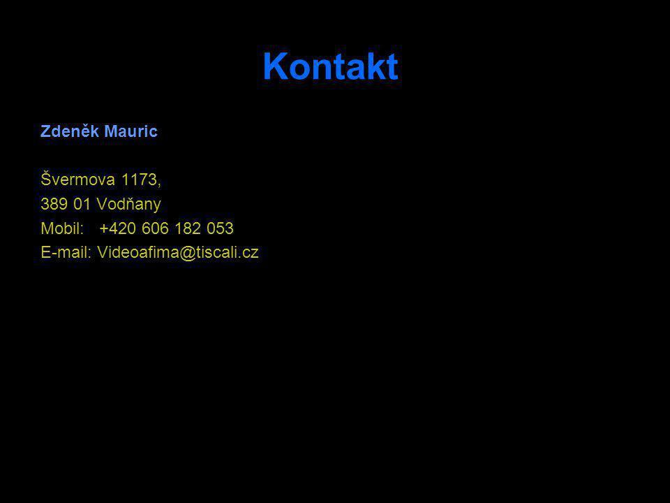 Kontakt Zdeněk Mauric Švermova 1173, 389 01 Vodňany
