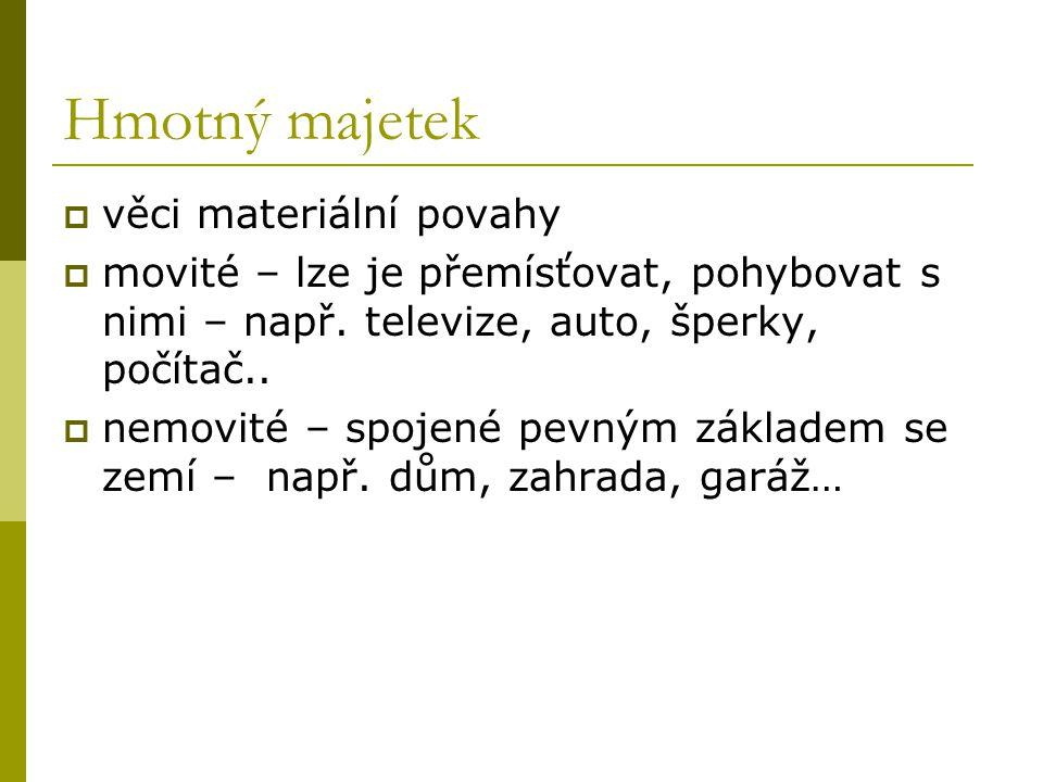 Hmotný majetek věci materiální povahy