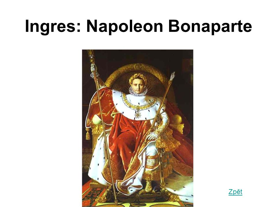 Ingres: Napoleon Bonaparte