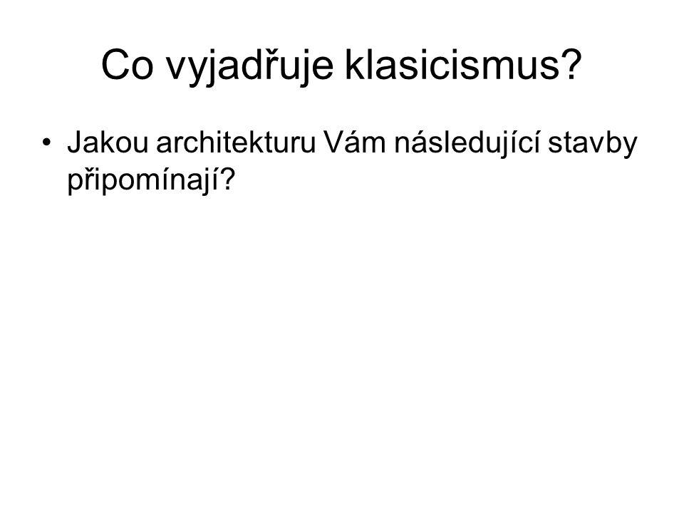 Co vyjadřuje klasicismus