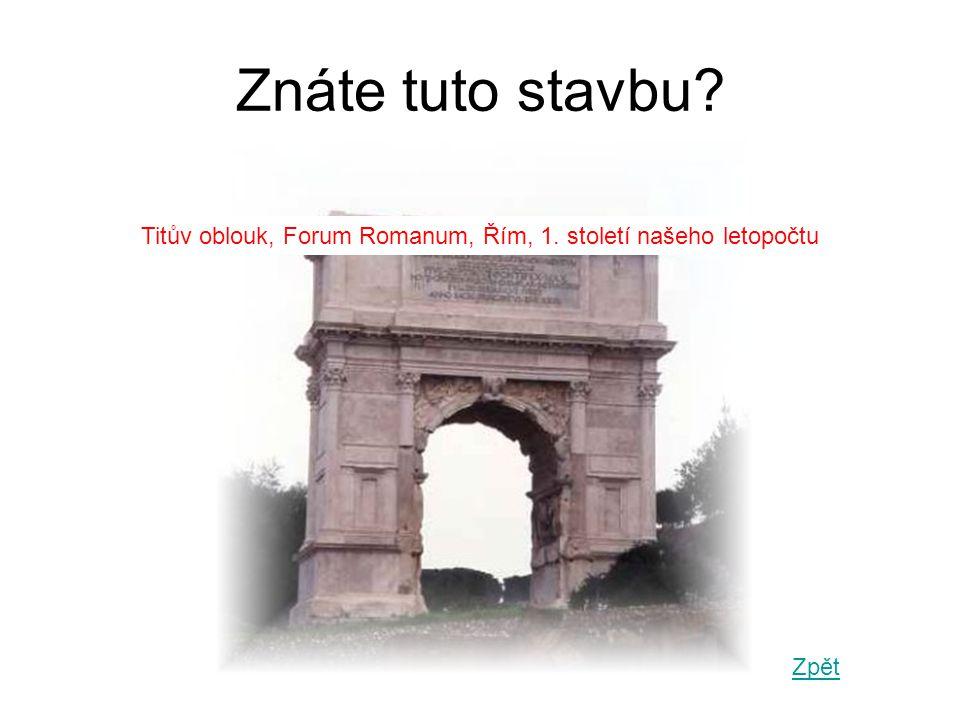 Titův oblouk, Forum Romanum, Řím, 1. století našeho letopočtu
