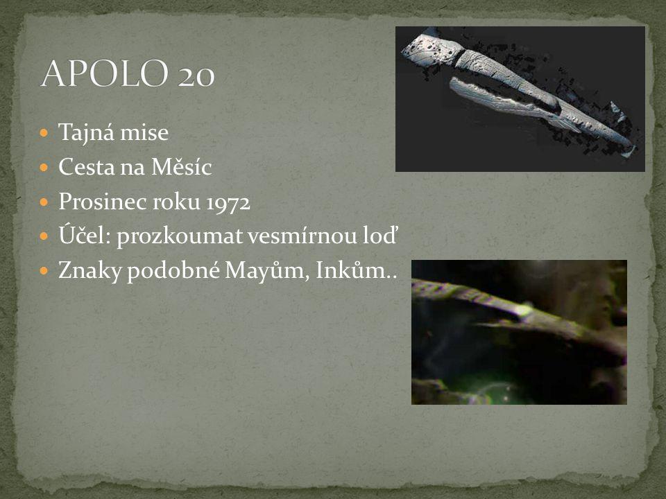 APOLO 20 Tajná mise Cesta na Měsíc Prosinec roku 1972