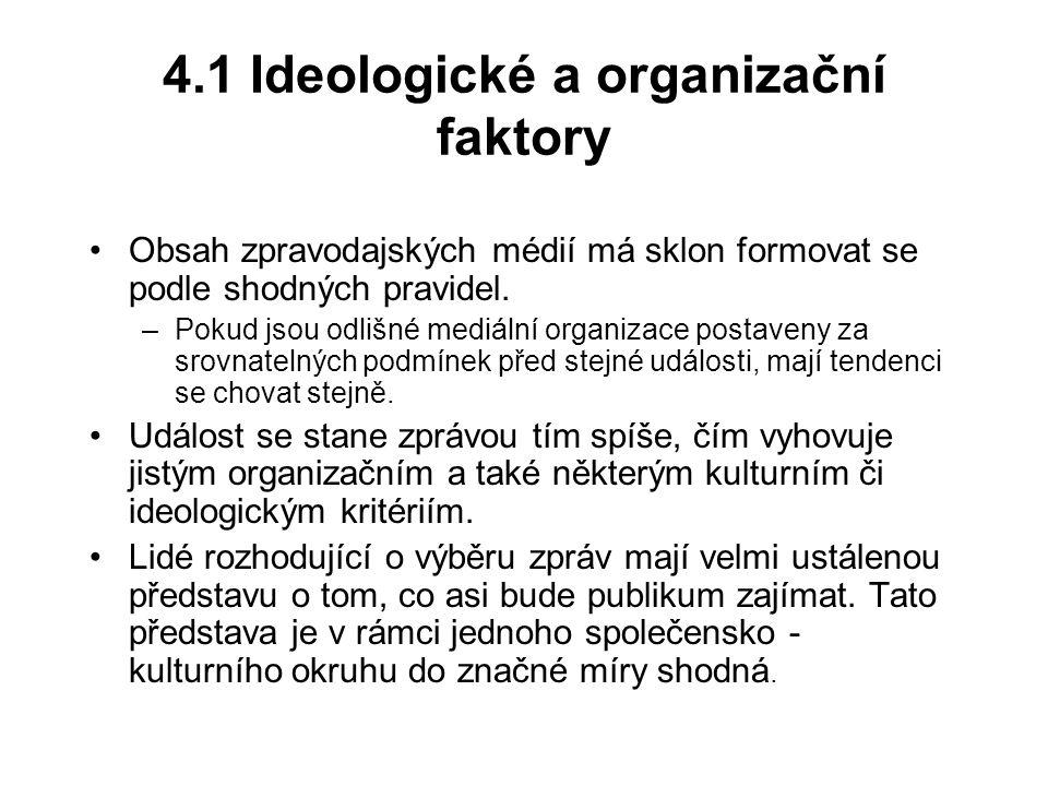 4.1 Ideologické a organizační faktory
