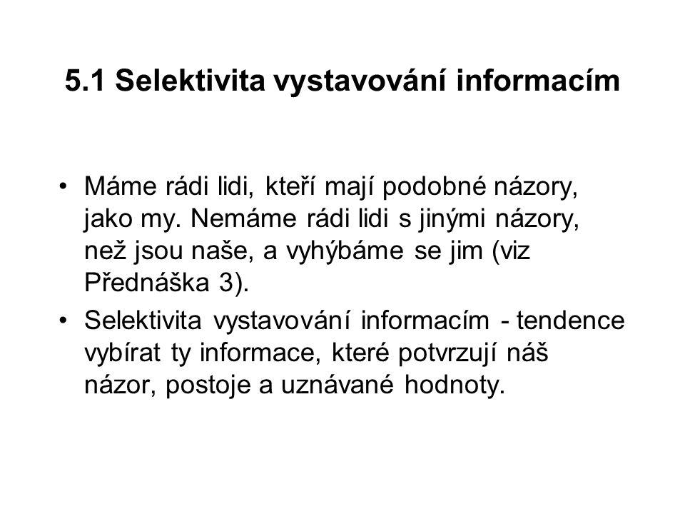 5.1 Selektivita vystavování informacím
