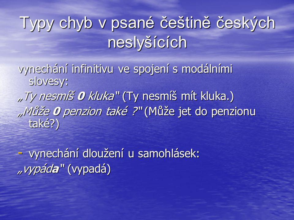 Typy chyb v psané češtině českých neslyšících