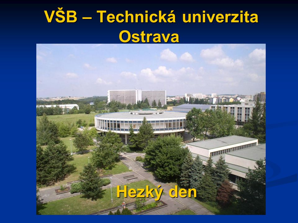 VŠB – Technická univerzita Ostrava