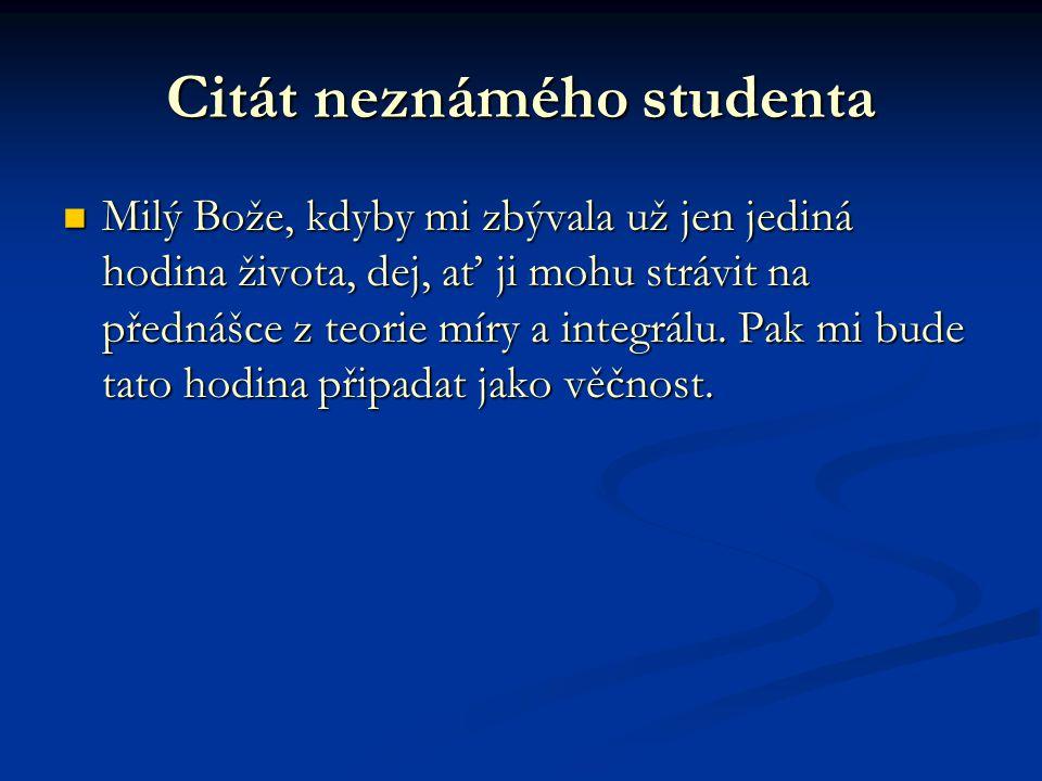 Citát neznámého studenta