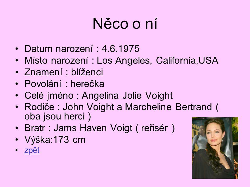 Něco o ní Datum narození : 4.6.1975