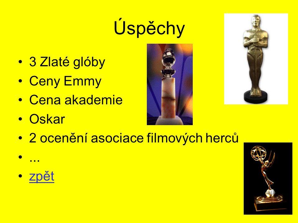 Úspěchy 3 Zlaté glóby Ceny Emmy Cena akademie Oskar