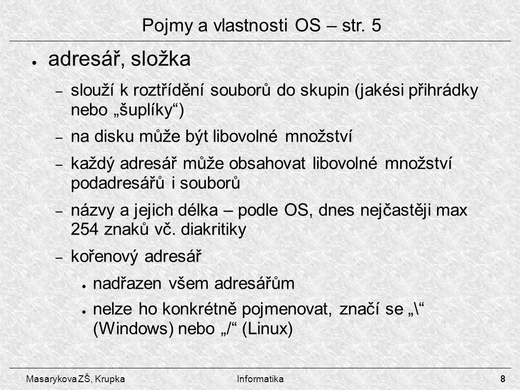 Pojmy a vlastnosti OS – str. 5