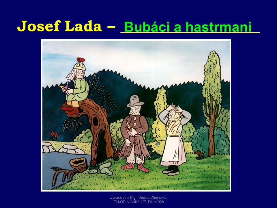 Josef Lada – __________________