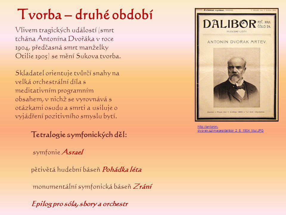 Tvorba – druhé období Tetralogie symfonických děl:
