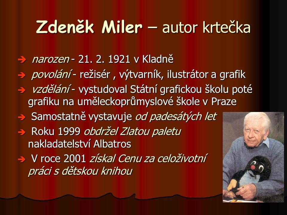 Zdeněk Miler – autor krtečka