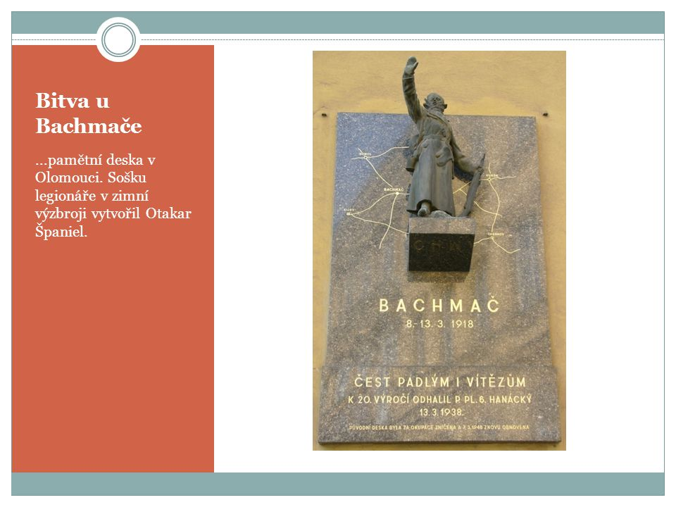 Bitva u Bachmače ...pamětní deska v Olomouci.