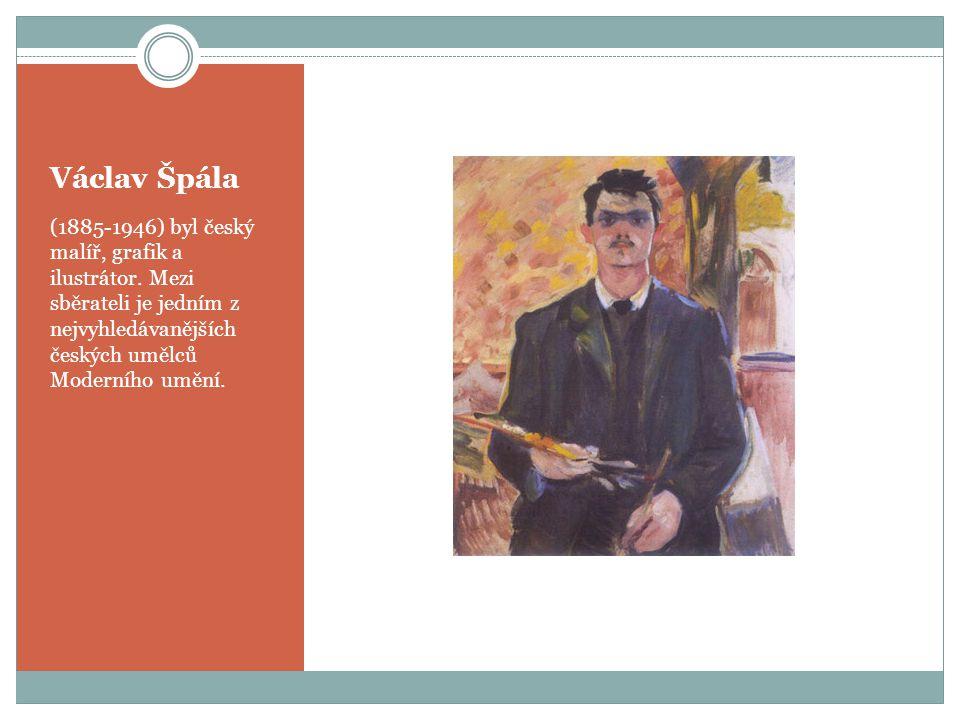Václav Špála (1885-1946) byl český malíř, grafik a ilustrátor.