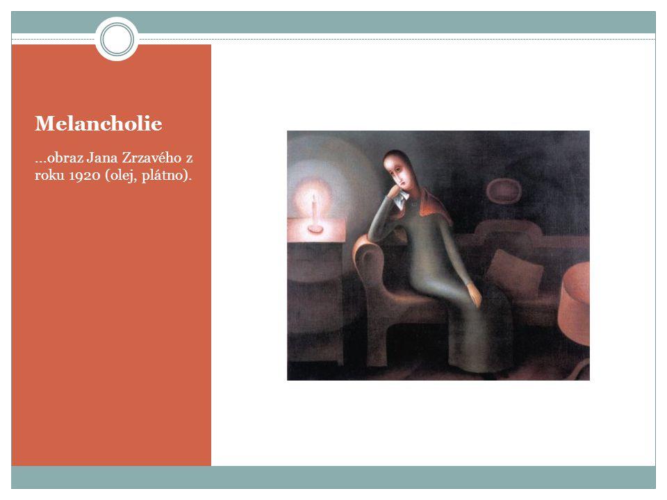 Melancholie ...obraz Jana Zrzavého z roku 1920 (olej, plátno).