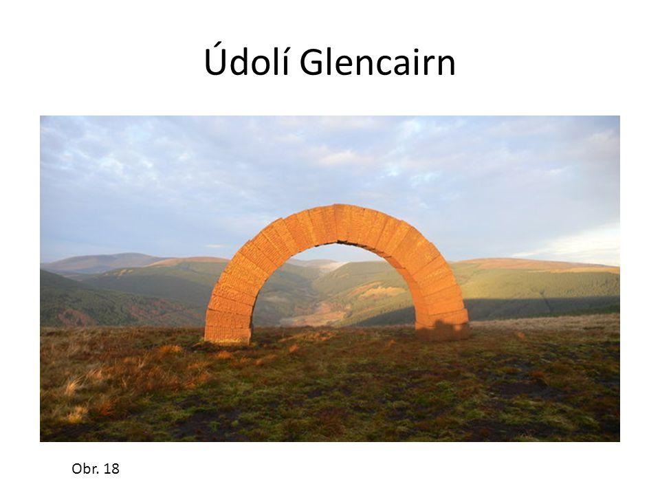 Údolí Glencairn Obr. 18