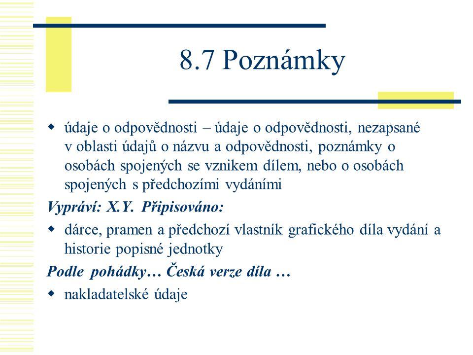8.7 Poznámky