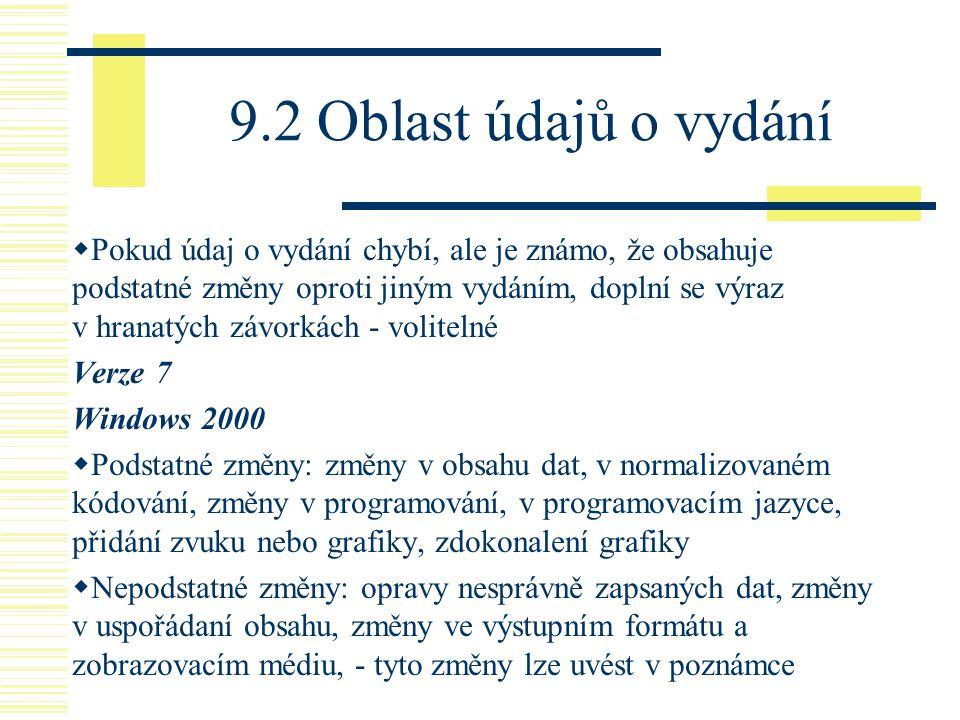 9.2 Oblast údajů o vydání