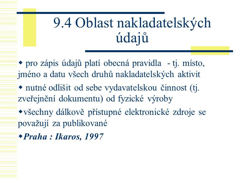9.4 Oblast nakladatelských údajů