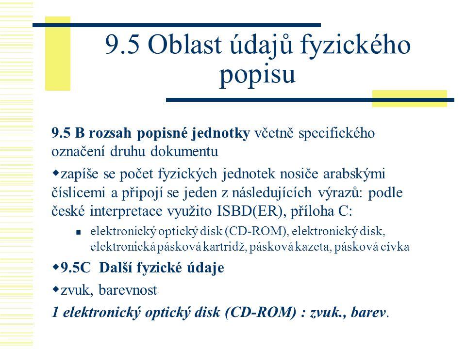9.5 Oblast údajů fyzického popisu
